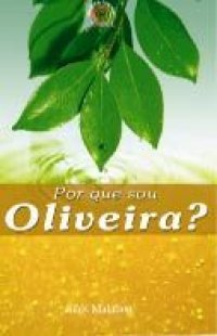 Por que sou Oliveira?