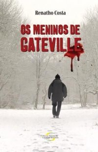 Os Meninos De Gateville