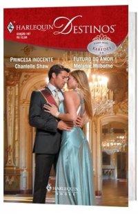 Princesa Inocente & Futuro do Amor