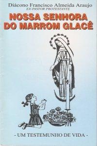 Nossa Senhora do Marrom Glac�