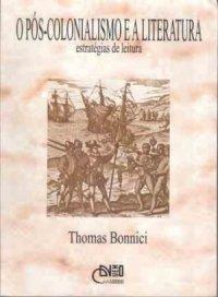 O P�s-colonialismo e a Literatura