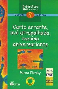 Carta Errante, Av� Atrapalhada, Menina Aniversariante