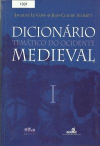 Dicion�rio tem�tico do ocidente medieval