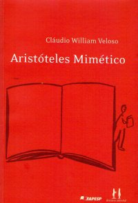 Aristóteles Mimético, livro de Cl�udio William Veloso
