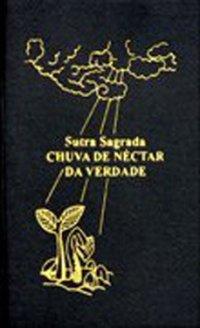 Sutra Sagrada - Chuva de N�ctar da Verdade