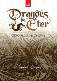 Drag�es de �ter: C�rculos de Chuva