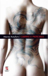 Cobras e Piercings