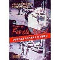O caso da Favela Naval - pol�cia contra o povo