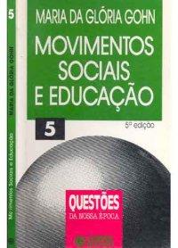 MOVIMENTOS SOCIAIS E EDUCA��O