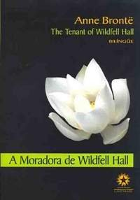 A moradora de Wildfell Hall