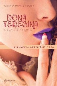 Dona Teresina e sua Vizinhança