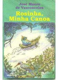 Rosinha, minha canoa