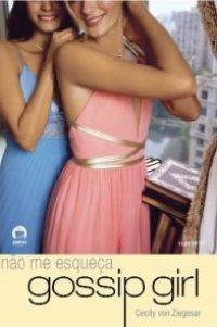 Gossip Girl - Não Me Esqueça