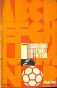 Dicion�rio ilustrado do futebol