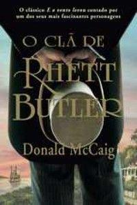 O Clã de Rhett Butler
