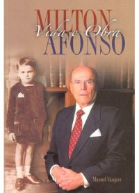 Milton Afonso Vida e Obra