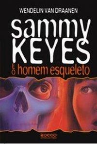 Sammy Keys e o Homem Esqueleto