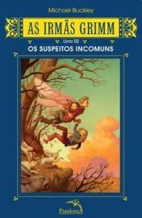 As Irmãs Grimm - Suspeitos Incomuns