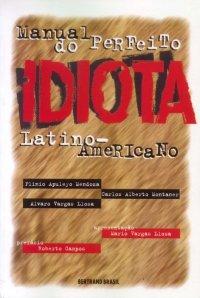 Manual do Perfeito Idiota Latino Americano