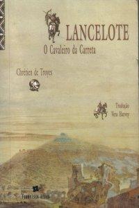 Lancelote O Cavaleiro da Carreta