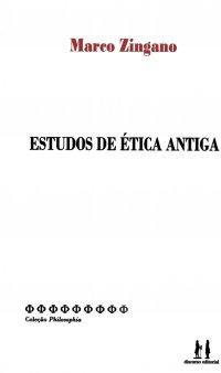 Estudos de Ética antiga, livro de Marco Zingano