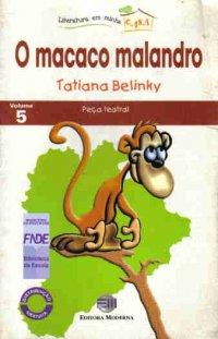 O macaco malandro