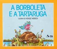 A borboleta e a tartaruga