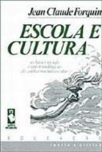 Escola e Cultura