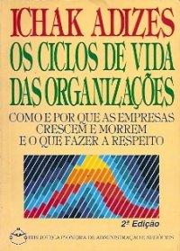 Os Ciclos de Vida das Organiza��es