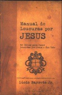 Manual de Loucuras por Jesus