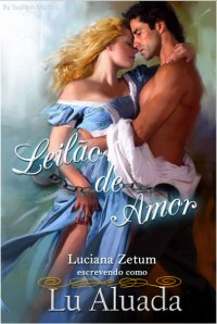 [ Resenha ] Leilão de Amor -  Luciana Zetum