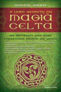 O Livro Secreto da Magia Celta