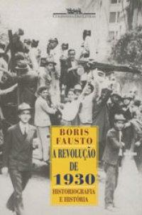 A Revolu��o de 1930
