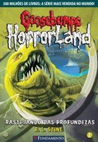 Goosebumps Horrorland - Rastejando das Profundezas