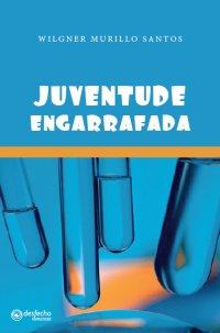 JUVENTUDE ENGARRAFADA