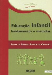 Educa��o Infantil: Fundamentos e m�todos