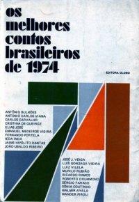 Os Melhores Contos Brasileiros de 1974