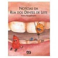 Not�cias da Rua dos Dentes de Leite