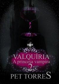 Valquíria a princesa vampira 2