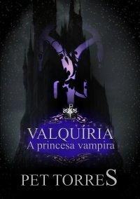 Valquíria - a princesa vampira