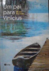 Um pai para Vin�cius