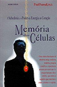 A Mem�ria Das C�lulas
