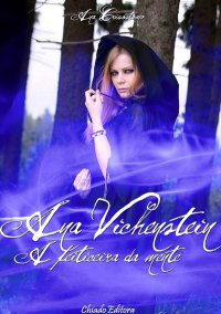 Ana Vichenstein - A Feiticeira da Mente