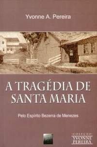 A Trag�dia de Santa Maria