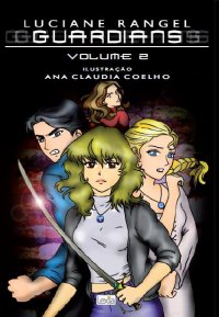 Guardians - Volume 2