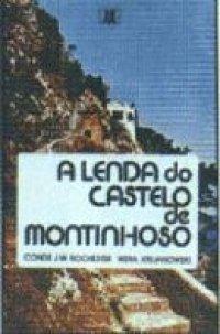 A Lenda do Castelo de Montinhoso