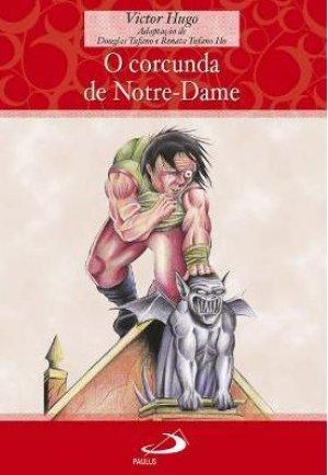 O Corcunda de Notre-Dame Victor Hugo