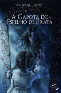A Garota do Espelho de Prata