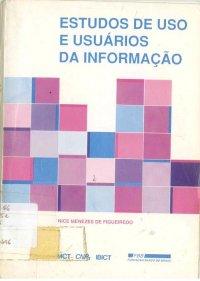 Estudos de uso e usu�rios da informa��o