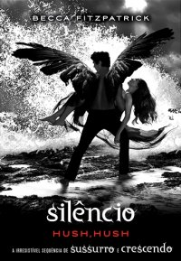 Silêncio - Hush Hush